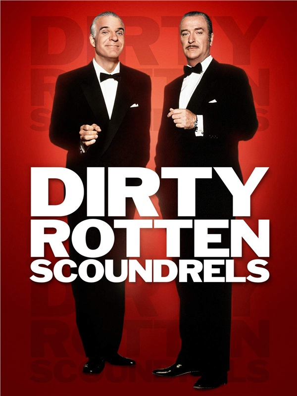 Poster của Dirty Rotten Scoundrels